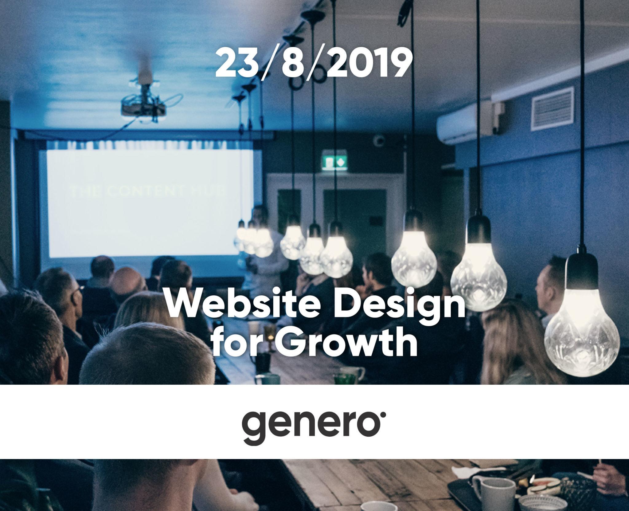 Genero Growth Marketing Breakfast: WEBSITE DESIGN FOR GROWTH 23.8.
